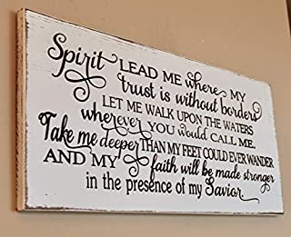 CELYCASY Spirit Lead me Where My Trust is Without Borders, Engraved Wood Sign, Farmhouse Sign, Spirit Lead me Wall Art, Scripture Wall Art, Wood Sign