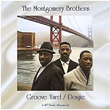 Groove Yard / Doujie (feat. Wes Montgomery) [All Tracks Remastered]