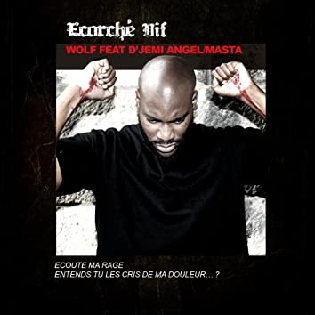 Écorché vif (feat. D'jémi Angel)