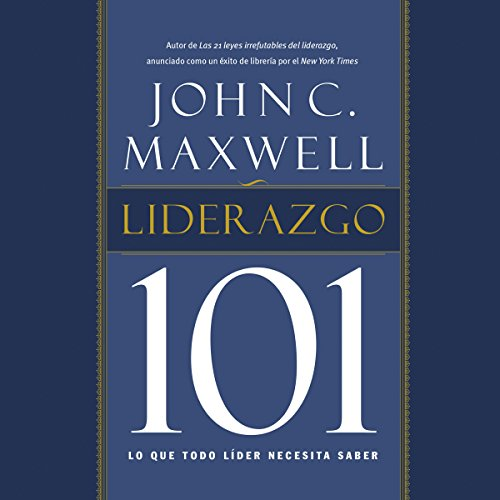 Liderazgo 101 [Leadership 101] audiobook cover art
