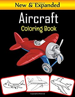 A i r c r a f t C o l o r i n g  B o ok: 50 Premium Quality Airplane Coloring Pages