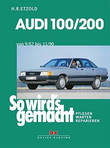 So wird's gemacht, Bd.41, Audi 100/200 von 9/82 bis 11/90
