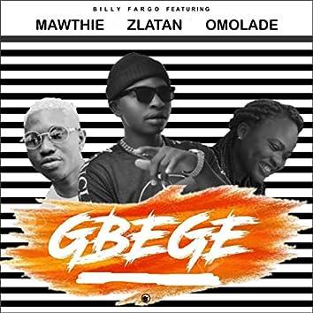 Gbege (feat. Mawthie, Zlatan & Omolade) [Live]
