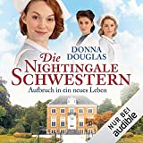 Die Nightingale-Schwestern - Aufbruch in ein neues Leben: Nightingales-Reihe - Prequel 1