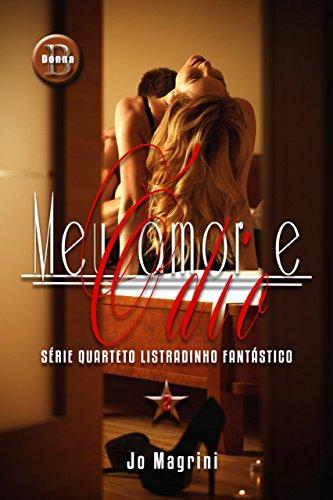 Meu Amor e Ódio (Quarteto Listradinho Fantástico Livro 2)