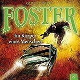 Foster: Folge 07: Im Körper eines Menschen