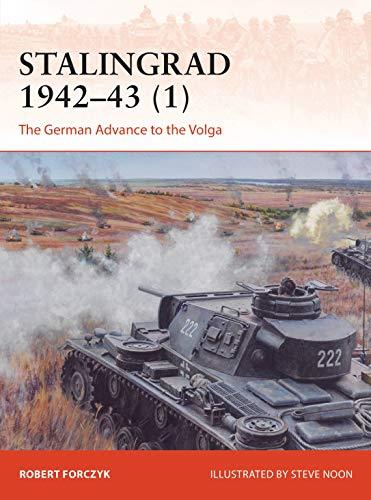 Stalingrad 1942-43 (1): The German Advance to the Volga