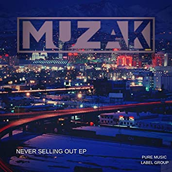 Never Selling Out EP
