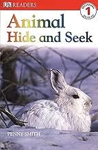 DK Readers L1: Animal Hide and Seek (DK Readers Level 1)