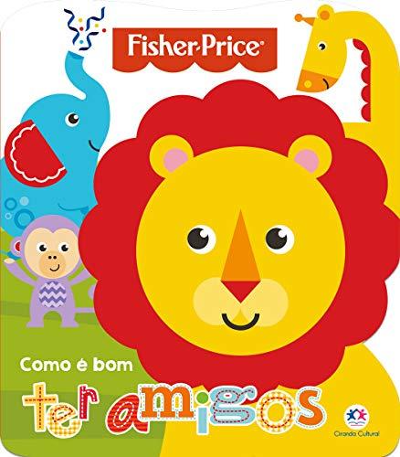 Fisher-Price - Como é bom ter amigos