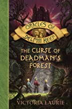 The Curse of Deadman's Forest (Oracles of Delphi Keep Book 2)
