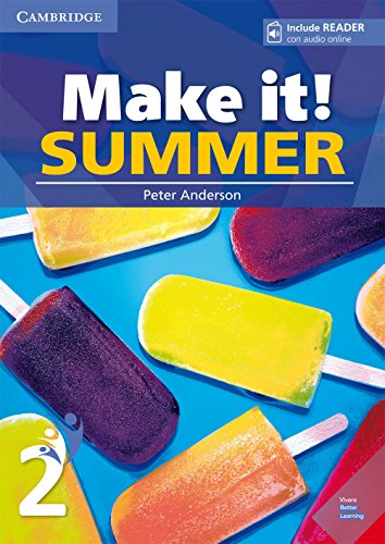 Make it! SUMMER 2 Student's Book with reader plus online audio: Vol. 2