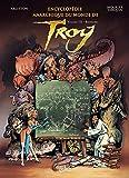 Encyclopédie Anarchique du Monde de Troy T03 - Bestiaire