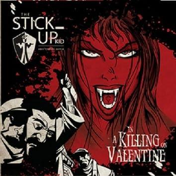 A Killing On Valentine
