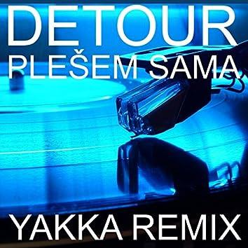 Plešem Sama (Yakka Remix)