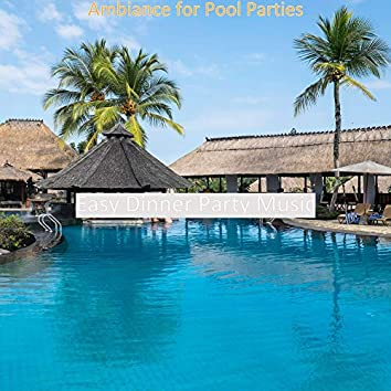 Ambiance for Pool Parties