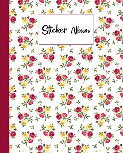 Sticker Album: Roses Sticker Album, Blank Sticker Book / My Cool Sticker Book, 120 Pages, Size 8
