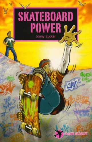 Skateboard Power (Dark Flight) by Jonny Zucker (2005-02-28)