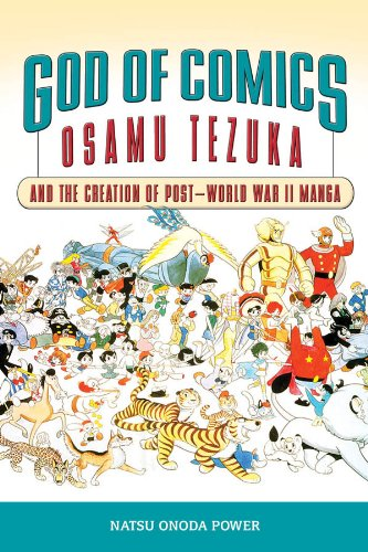 God of Comics: Osamu Tezuka and the Creation of Post-World War II Manga (Great Comics Artists Series) (English Edition)