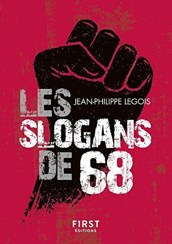 Les slogans de Mai 68, 2e édition (Le petit livre) (French Edition)
