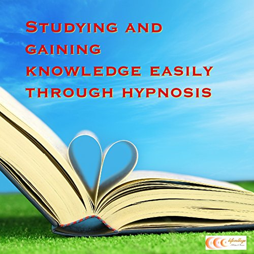 Studying and gaining knowledge easily through hypnosis audiobook cover art