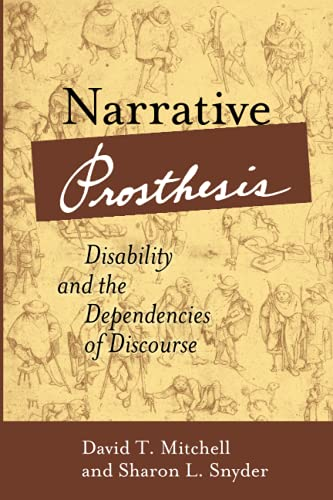 Compare Textbook Prices for Narrative Prosthesis: Disability and the Dependencies of Discourse Corporealities: Discourses Of Disability  ISBN 9780472067480 by Mitchell, David T.,Snyder, Sharon L.