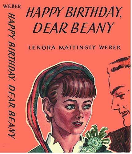 Happy Birthday Dear Beany (Beany Malone Series)