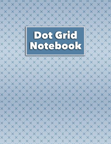 Dot Grid Notebook: The Ultimate Dotted Graphing Paper For Students, Engineers, Artists, and Drawing Enthusiasts