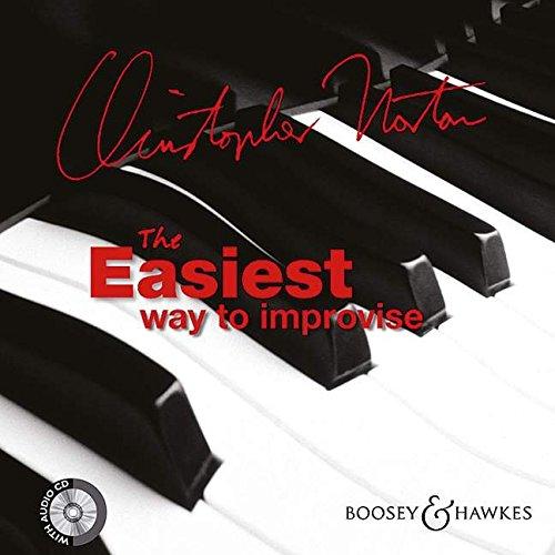 The Easiest Way to Improvise: Klavier. Ausgabe mit CD.