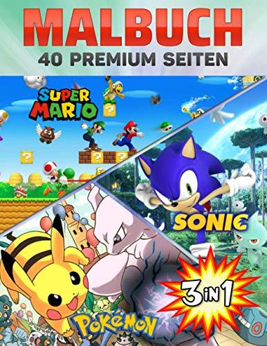Super Mario-Sonic-Pokemon Malbuch 3 In 1: Dieses Buch für Kinder und Erwachsene enthält über 40 Bilder mit erstaunlicher Qualität.