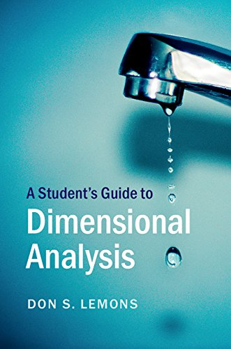 A Student\'s Guide to Dimensional Analysis (Student\'s Guides) (English Edition)