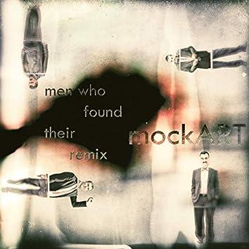 Men Who Found Their Remix