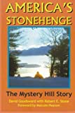America s Stonehenge: The Mystery Hill Story