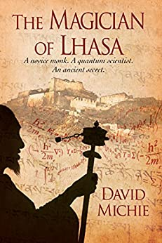 The Magician of Lhasa by [David Michie]