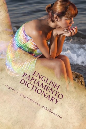 Compare Textbook Prices for English / Papiamento Dictionary: ingles / papiamento dikshonario Words R Us Bi-lingual Dictionaries Volume 51  ISBN 9781984041388 by Rigdon, John C.