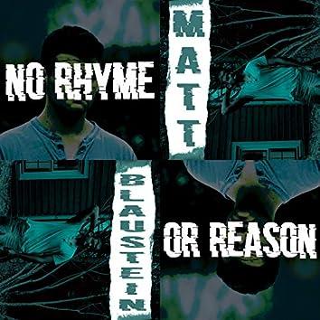 No Rhyme or Reason