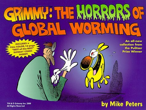 Grimmy: The Horrors of Global Worming by Mike Peters (May 05,2000)