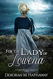 For the Lady of Lowena (A Cornish Romance Book 2)