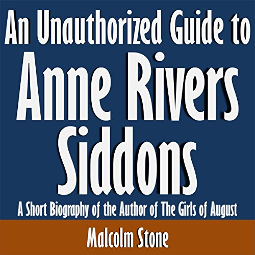 An Unauthorized Guide to Anne Rivers Siddons audiobook cover art