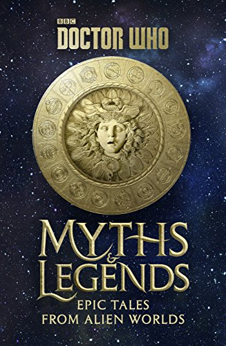 Doctor Who: Myths and Legends (English Edition)