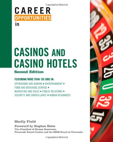 Career Opportunities in Casinos and Casino Hotels (Career Opportunities (Hardcover))