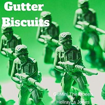 Gutter Biscuit