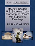 Meers v. Childers U.S. Supreme Court Transcript of Record with Supporting Pleadings