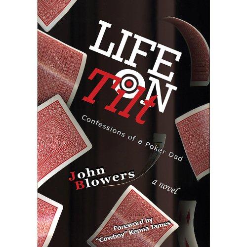 Life On Tilt: Confessions of a Poker Dad (Vol. 2)
