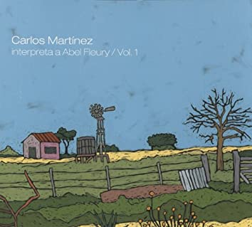 Carlos Martinez interpreta a Abel Fleury, Vol. 1