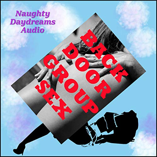 Backdoor Group Sex audiobook cover art