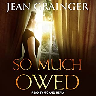 So Much Owed                   Auteur(s):                                                                                                                                 Jean Grainger                               Narrateur(s):                                                                                                                                 Michael Healy                      Durée: 13 h et 25 min     Pas de évaluations     Au global 0,0