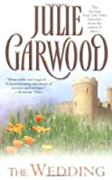 The Wedding by Julie Garwood(1997-04-01)
