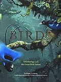 Lederer, D: Birds: Ornithology and the Great Bird Artists - Dr Roger Lederer