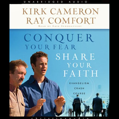 Conquer Your Fear, Share Your Faith audiobook cover art
